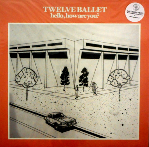 Twelve Ballet - Hello, How Are You?
