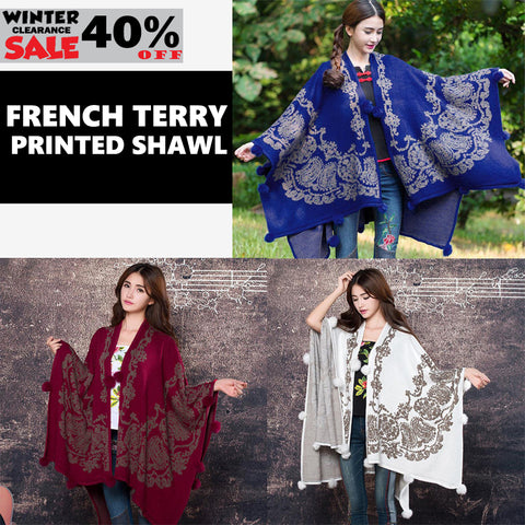 FRENCH TERRY PRINTED SHAWL ( WINTER CLEARANCE SALE )