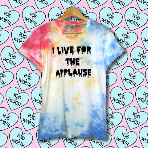 Tie-Dyed 'I Live For The Applause' Void and Worth Monster's Haul T-shirt