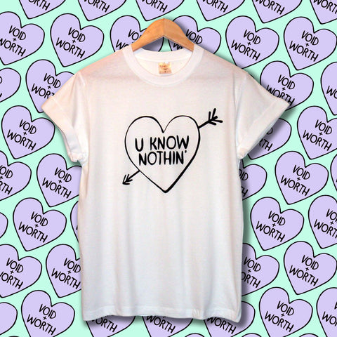 'U Know Nothin' Void and Worth Arrow Heart T-Shirt