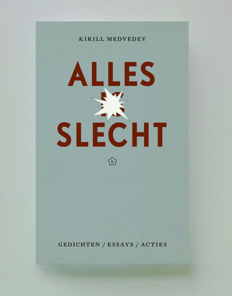 Alles is slecht, Kirill Medvedev