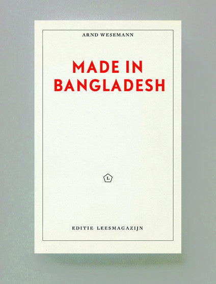 Made in Bangladesh, Arnd Wesemann