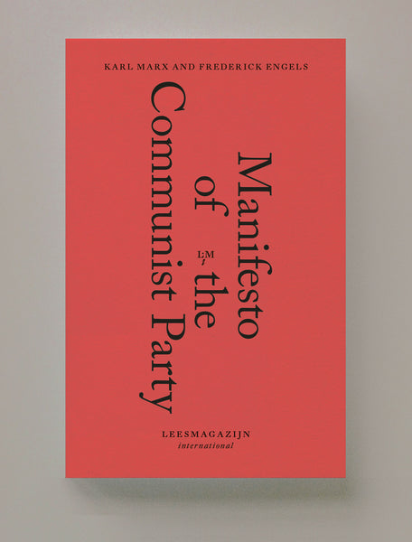 Manifest of the Communist Party, Karl Marx and Frederick Engels