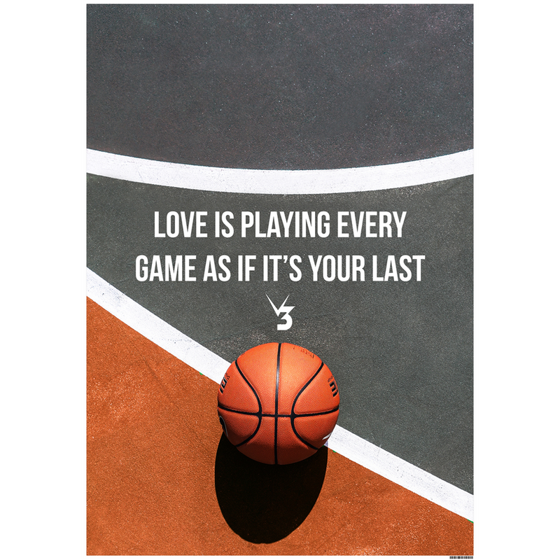 Love Is Playing Every Game As If It's Your Last