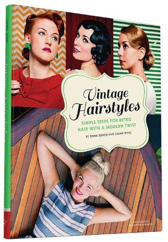 Vintage Hairstyles: Simple Steps for Retro Hair with a Modern Twist (Hardback) | Emma Sundh & Sarah Wing, Books, Emma Sundh & Sarah Wing, Titanic FX, Titanic FX Store, Prosthetic, Makeup, MUA, SFX, FX Makeup, Belfast, UK, Europe, Northern Ireland, NI