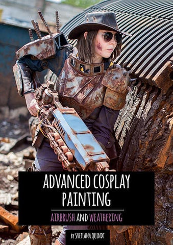 Advanced Cosplay Painting – Airbrush & Weathering by Kamui Cosplay, Books, Kamui Cosplay, Titanic FX, Titanic FX Store, Prosthetic, Makeup, MUA, SFX, FX Makeup, Belfast, UK, Europe, Northern Ireland, NI