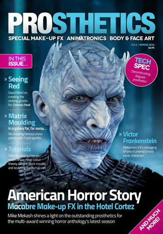 Prosthetics Magazine (Issue 3 Spring 2016), Magazine, Titanic Creative Management, Titanic FX Store, Titanic FX Store, Titanic Creative, Prosthetic, Makeup, MUA, SFX, FX Makeup, Belfast, UK, Europe, Northern Ireland, NI