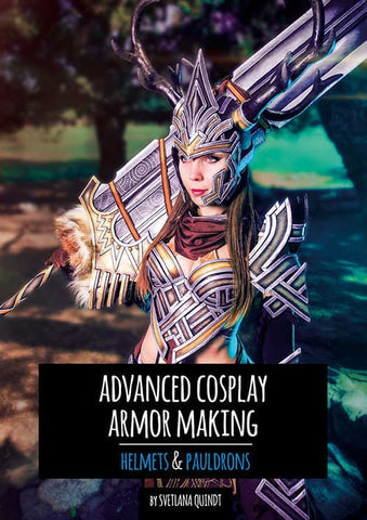 Advanced Cosplay Armor Making – Helmets & Pauldrons by Kamui Cosplay, Books, Kamui Cosplay, Titanic FX, Titanic FX Store, Prosthetic, Makeup, MUA, SFX, FX Makeup, Belfast, UK, Europe, Northern Ireland, NI