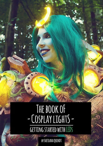 The Book of Cosplay Lights – Getting Started with LEDs by Kamui Cosplay, Books, Kamui Cosplay, Titanic FX, Titanic FX Store, Prosthetic, Makeup, MUA, SFX, FX Makeup, Belfast, UK, Europe, Northern Ireland, NI