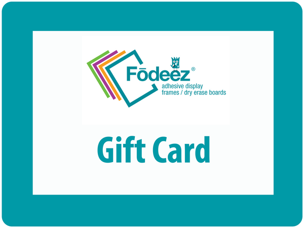 Fodeez® Frames Gift Cards - Fodeez® Adhesive Display Frames / Dry Erase Boards