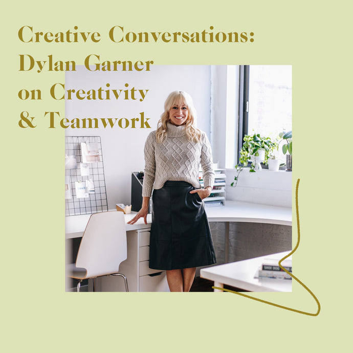 Dylan Garner on Creativity and Teamwork