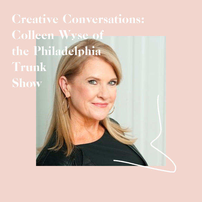 Podcast: Colleen Wyse of the Philadelphia Trunk Show