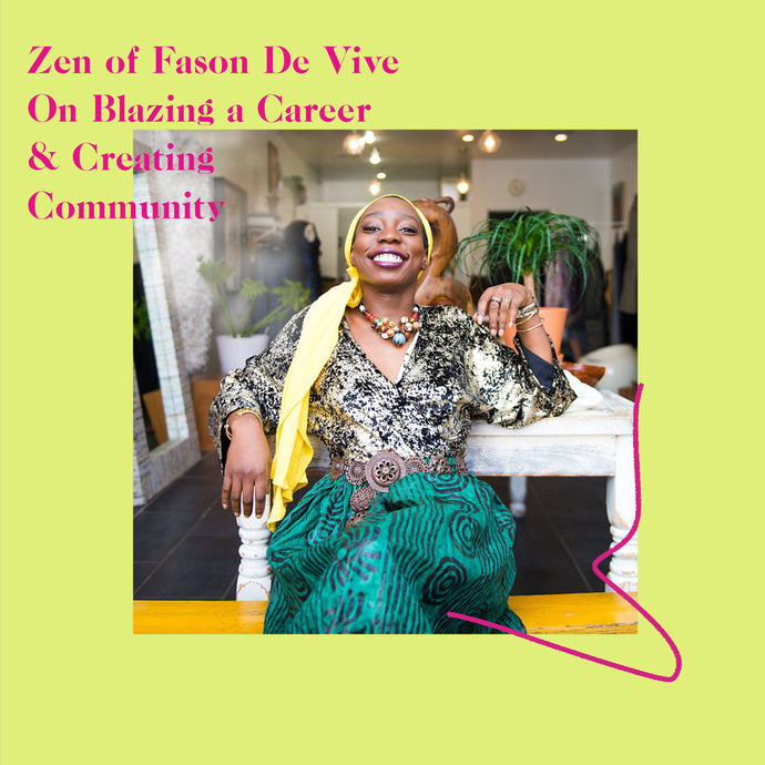 Zen of Fason De Viv on Creating Community