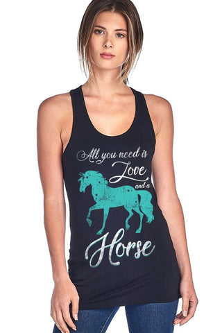 """All You Need Is Love And A Horse"" Racerback Tank Top"