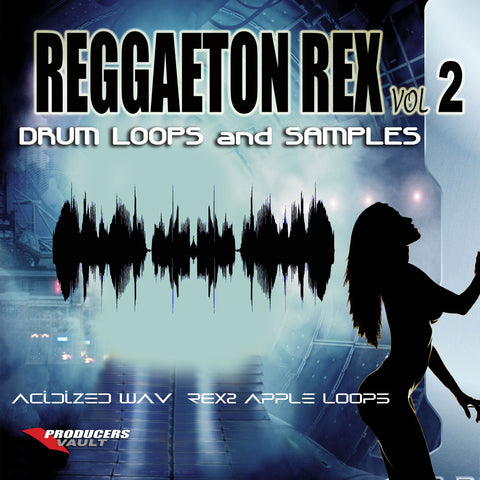 Reggaeton Rex Volume 2 (Drum Loops and Samples)