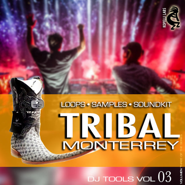 Tribal Monterrey  - DJ Tools Vol 3