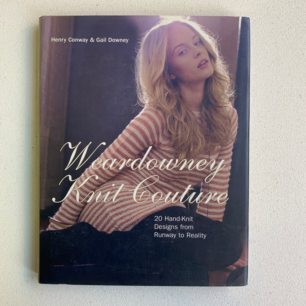 Sas' Private Collection - Weardowney Knit Couture / Henry Conway & Gail Downey