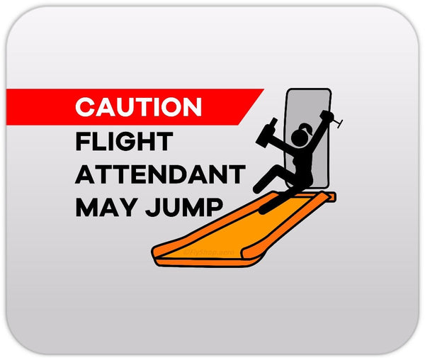 Caution Flight Attendant May Jump (Female) Mousepad