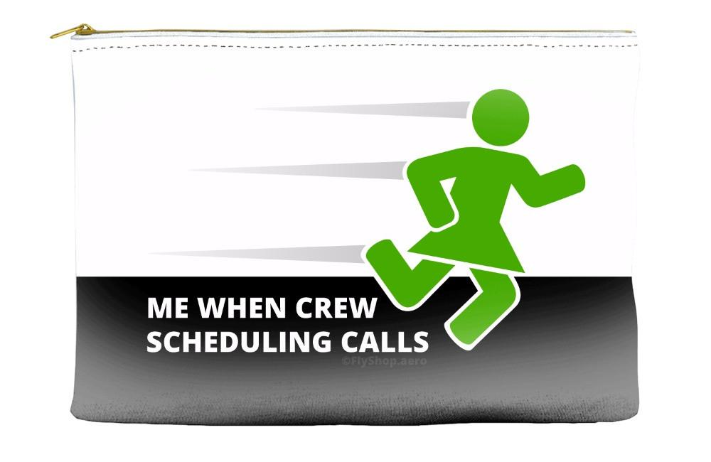 Me When Crew Scheduling Calls (Female) Pouch