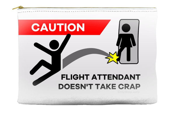 Caution Flight Attendant Doesn't Take Crap Pouch