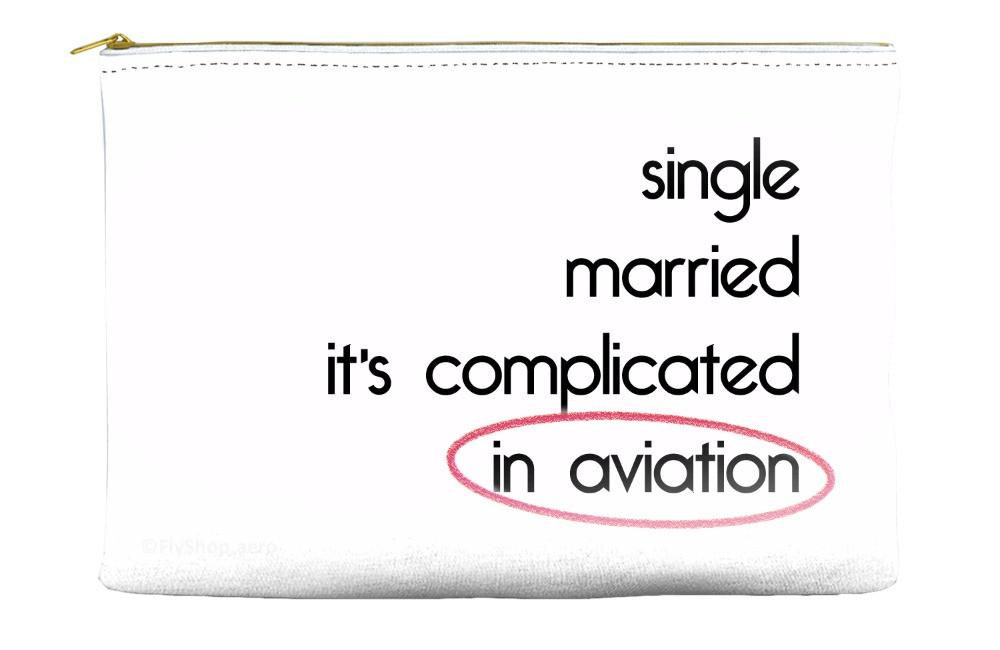 Single, Married, It's Complicated, In Aviation Pouch (White)