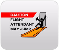 Caution Flight Attendant May Jump (Male) Mousepad