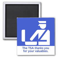 TSA Thanks You For Your Valuables Magnet