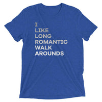 I Like Long Romantic Walkarounds