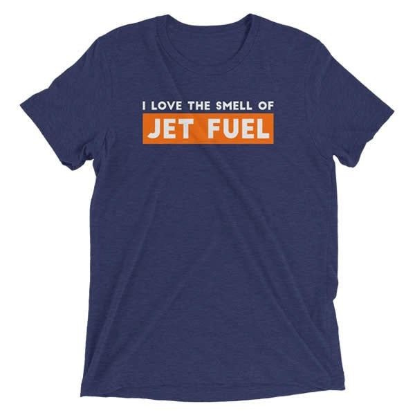 I Love The Smell Of Jet Fuel