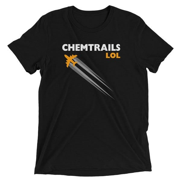Chemtrails LOL T-Shirt