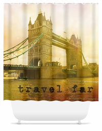 Travel Far Tower Bridge Shower Curtain