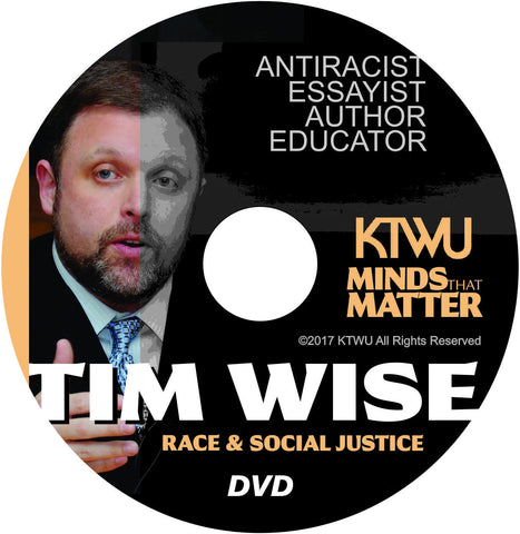 Minds That Matter: Tim Wise