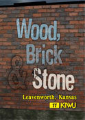 Wood, Brick and Stone Leavenworth