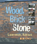 Wood, Brick & Stone - Lawrence