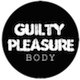 Guilty Pleasure Body