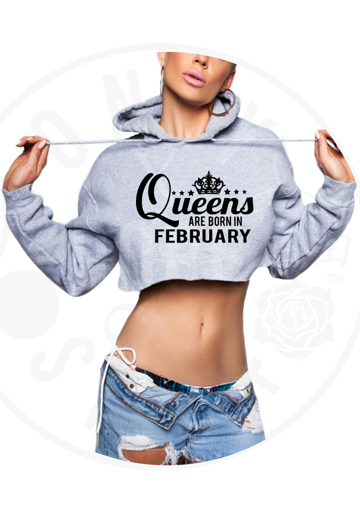 Queens Are Born In February Cropped Hoodie