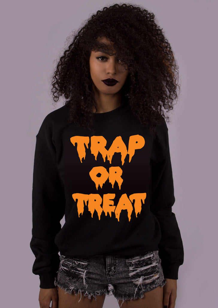 Trap Or Treat Sweatshirt
