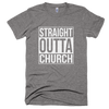 Straight Outta Church - Theology Apparel