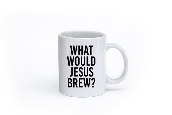 What would Jesus Brew? - Theology Apparel