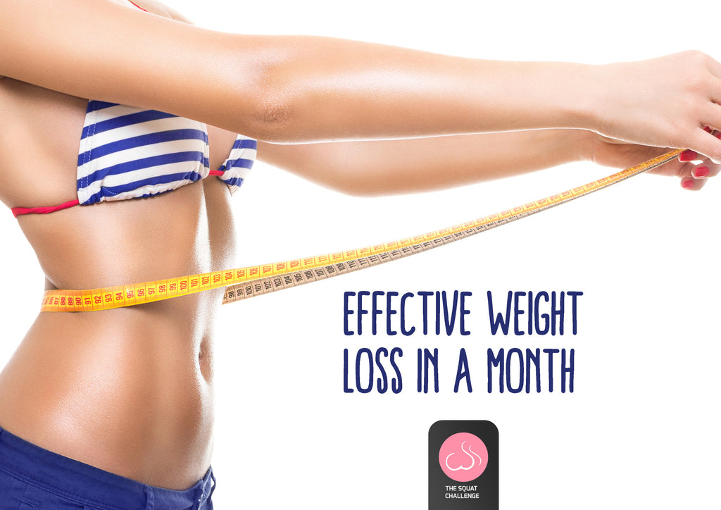 Effective Weight Loss In A Month