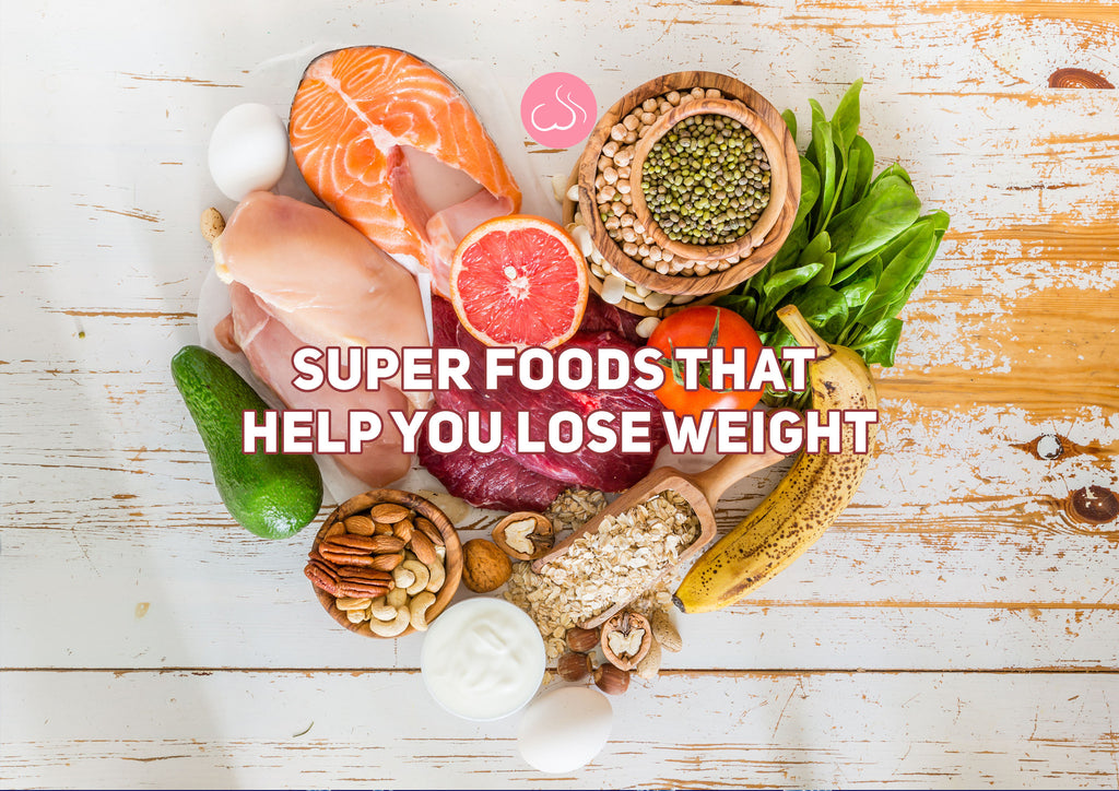 Super Foods That Help You Lose Weight