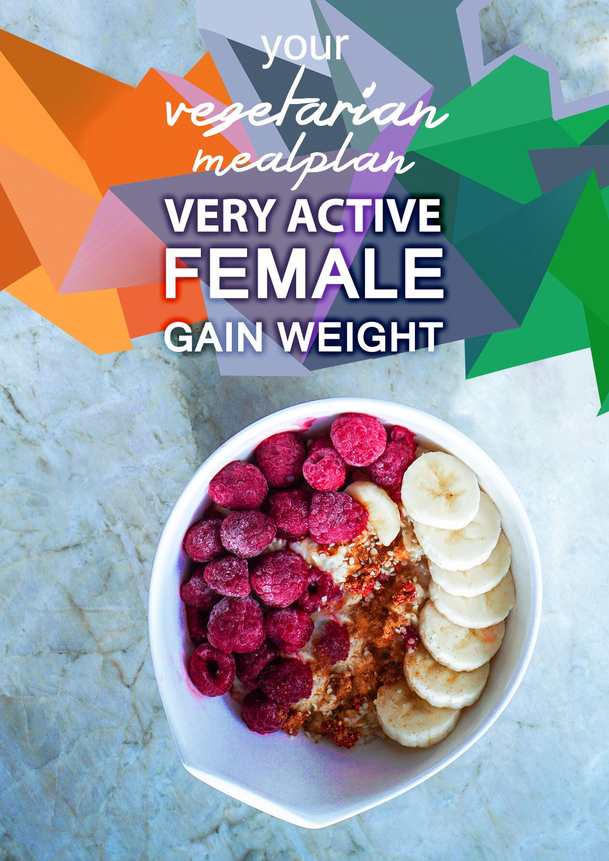 Vegetarian Very Active Female - Gain Weight