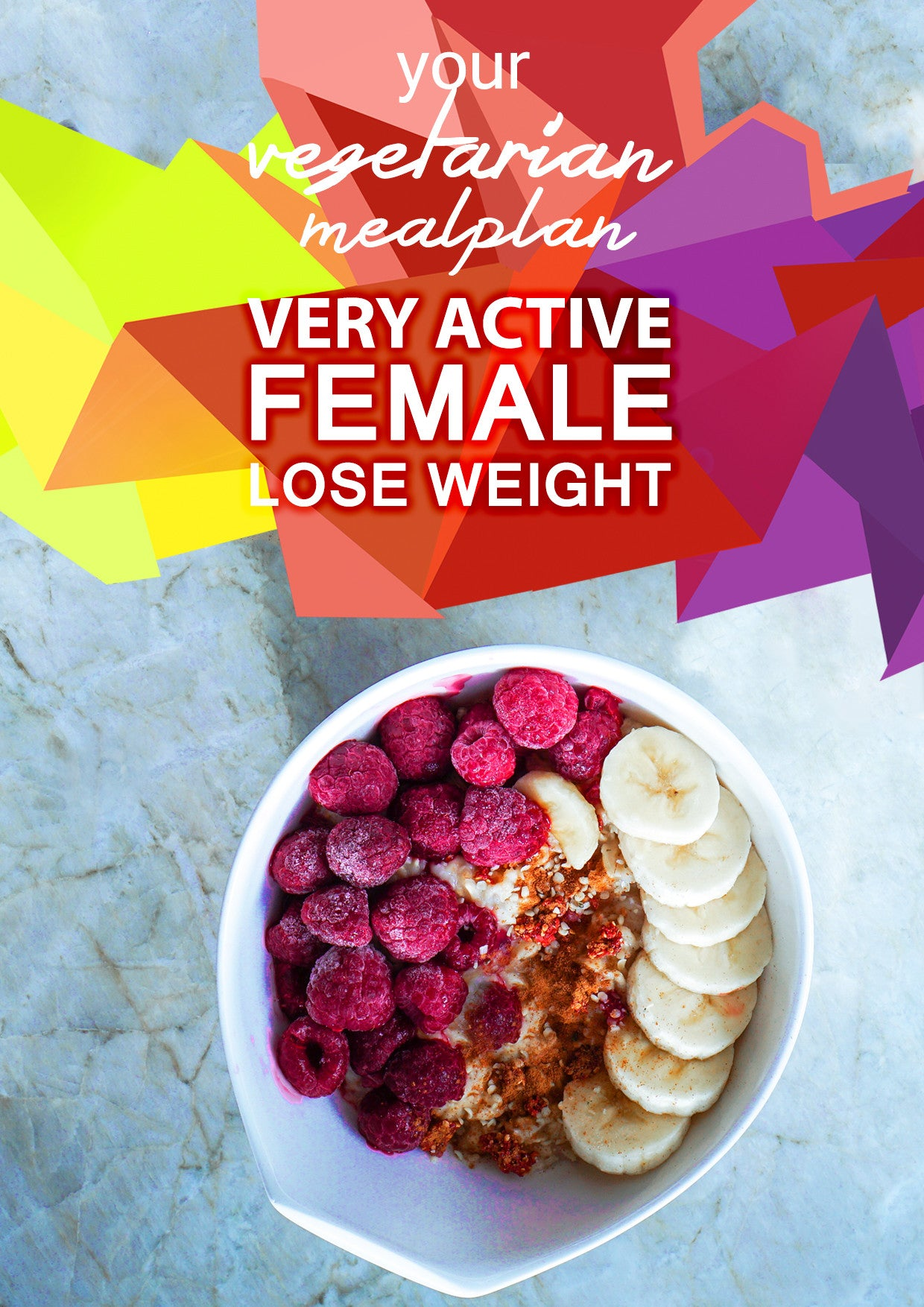 Vegetarian Very Active Female - Lose Weight