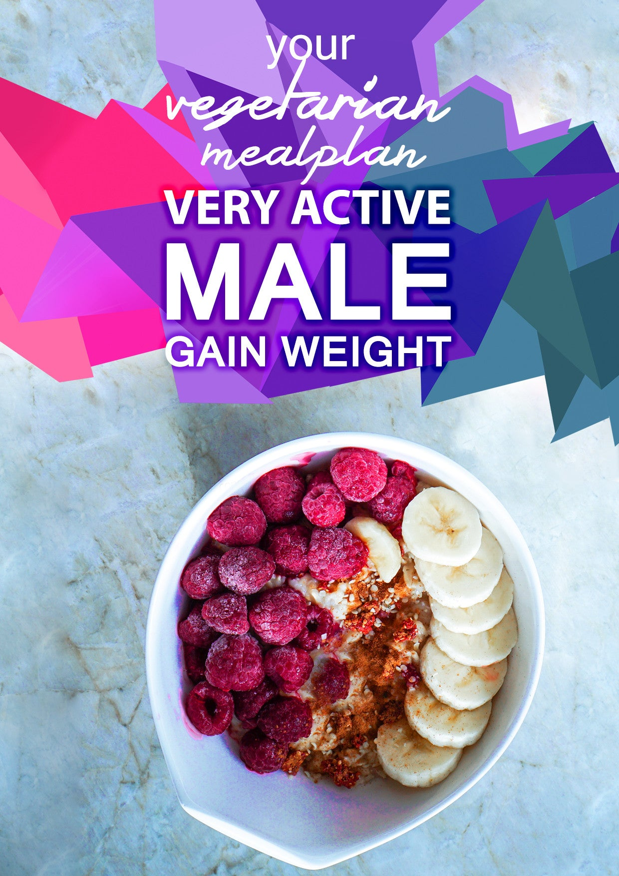 Vegetarian Very Active Male - Gain Weight