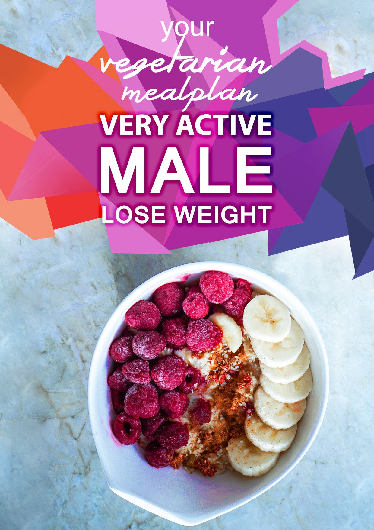 Vegetarian Very Active Male - Lose Weight