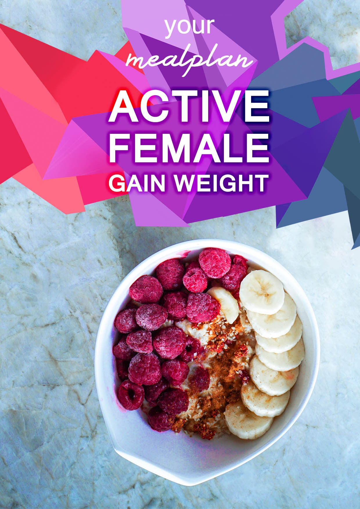 Active Female - Gain Weight