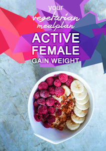 Vegetarian Active Female - Gain Weight