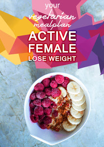 Vegetarian Active Female - Lose Weight