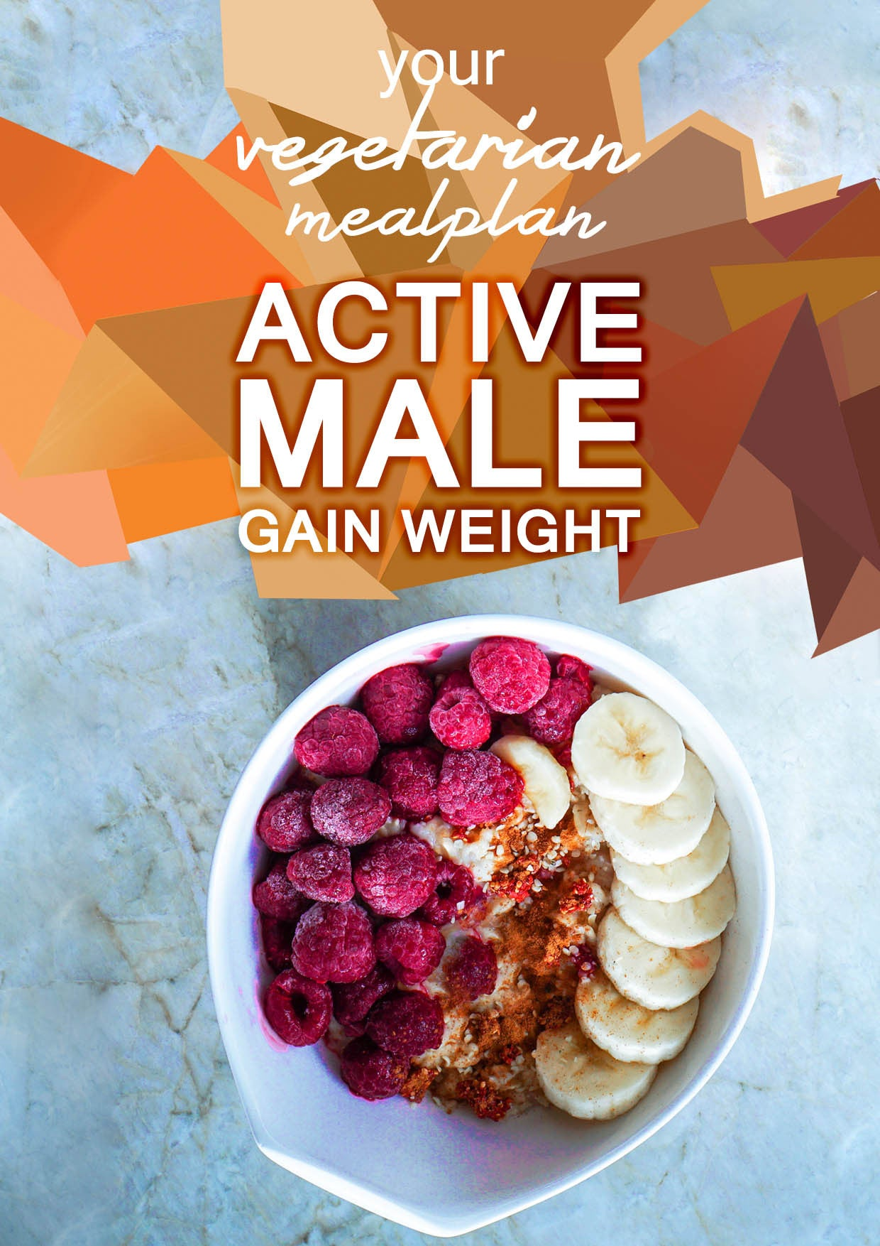 Vegetarian Active Male - Gain Weight