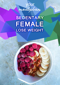 Sedentary Female - Lose Weight